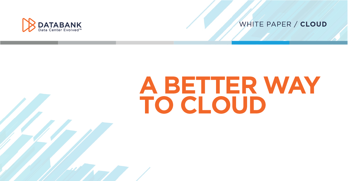 A Better Way To Cloud DataBank White Paper